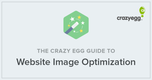 the crazy egg guide to website image optimization