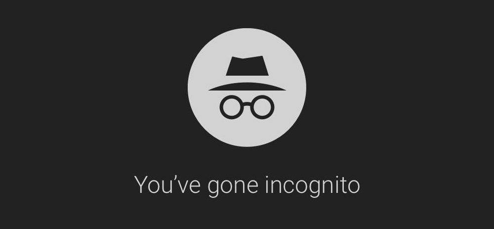 youve gone Google incognito mode