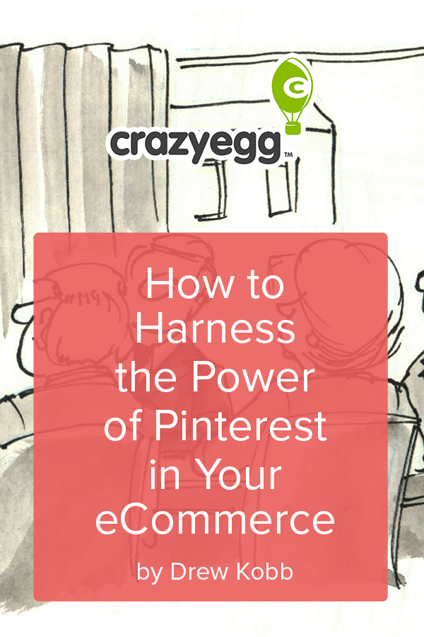 Profitable Pinning How to Harness the Power of Pinterest in Your eCommerce Business