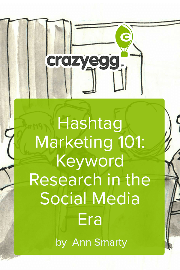 Hashtag Marketing 101 Keyword Research in the Social Media Era