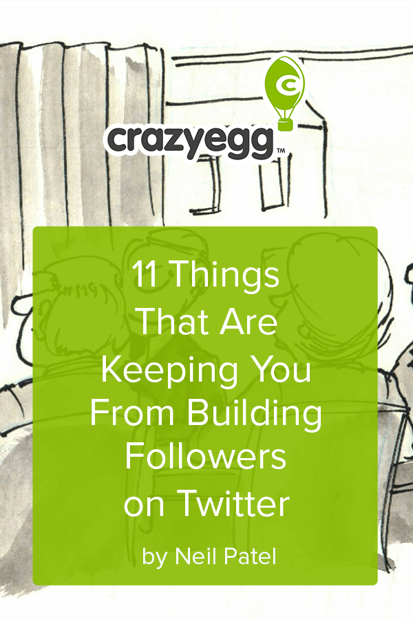 11 Things That Are Keeping You From Building Followers on Twitter