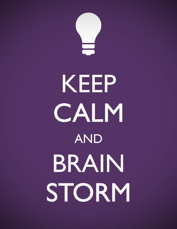 keep calm and brainstorm