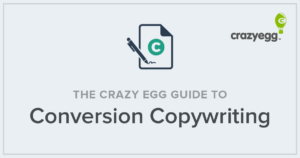 the crazy egg guide to conversion copywriting
